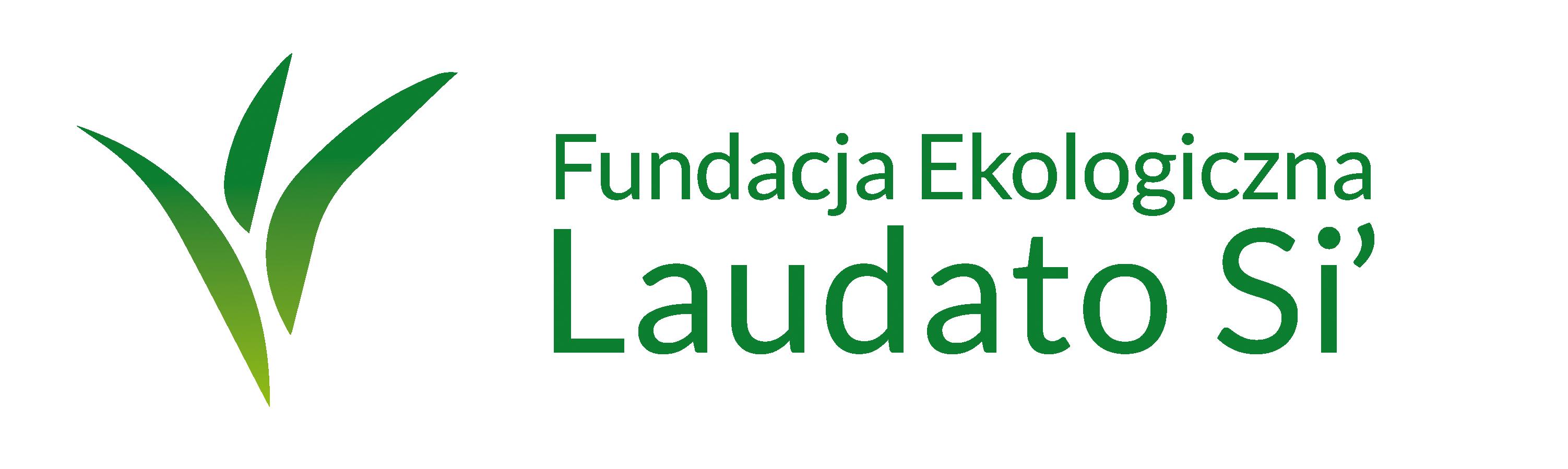 "Fundacja Ekologiczna ""Laudato Si"""